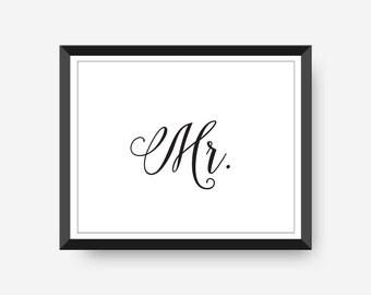 Mr. Printable Wall Art Instant Download Wedding Reception Sign Master Bedroom Wall Art Wedding Printable Wedding Gift Idea 8x10