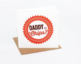 Daddy Or Chips Orange Card (PR035)