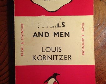 1946 Vintage Penguin book, Pearls and Men by Louis Kornitzer, fiction, literature, novel