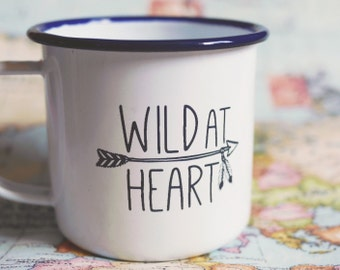 Wild at Heart Enamel Mug; camping, outdoors, adventure, wanderlust, vanlife, home, gift idea, drink, travel, summer, july, august, hiking