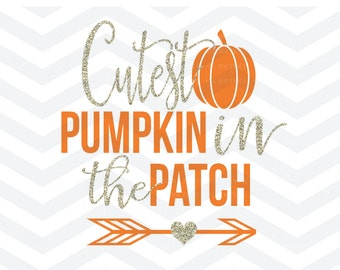 Cutest Pumpkin In The Patch SVG File, Pumpkin Cut File, Arrow Heart SVG,  Thanksgiving SVG File, Fall Autumn Cut File, Cricut, Silhouette
