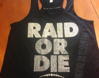 RAID OR DIE Raider shirt