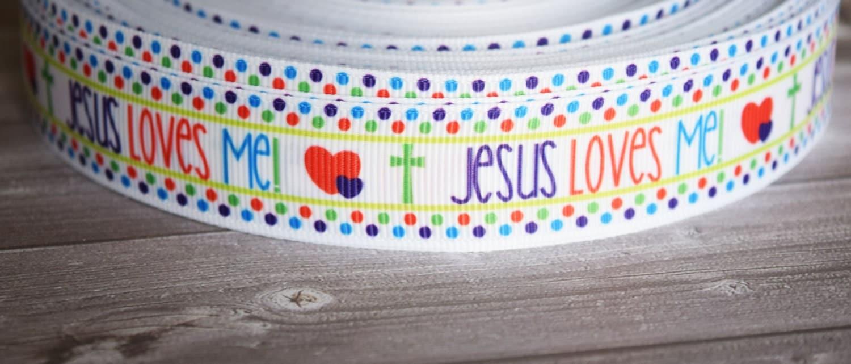 Jesus Loves Me 7 8 Quot Grosgrain Ribbon Jesus Ribbon