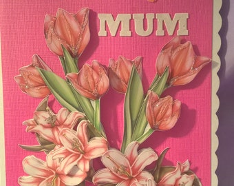 this a really pretty pink floral 3D card,which says Happy Birthday Mum,although it says Mum on this one other family titles can be done