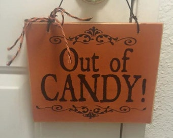Trick or Treat Out of Candy Sign