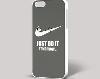 Nike Just Do It Tomorrow Funny Retro Quirky Mobile Cell iPhone Cover 4/4S 5/5S 5C 6 6 Plus Phone Case Samsung HTC Nokia