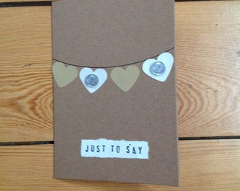 Handmade Button Card. Just To Say