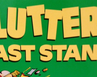 Clutter's Last Stand by Don Aslett, 1984 First Edition soft cover