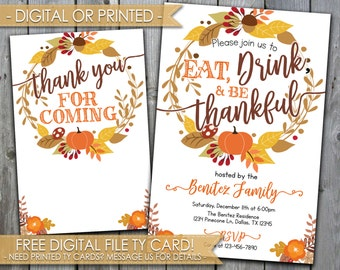 Thanksgiving Invitation, Thanksgiving Dinner Invitation, Eat Drink & Be Thankful Invitation, Thanksgiving Feast Invitation, Fall Invite #460