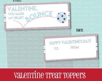 VALENTINE TREAT TOPPER, You Make My Heart Bounce, Treat Bag Topper, Valentine, Goody Bag, Ball, Treat Topper, Valentine's Day, Printable