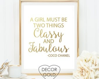 Coco Chanel quote A girl must be two things classy and fabulous quote gold foil print, gold foil office print, bridal shower chanel birthday