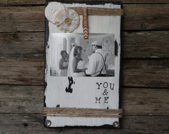 Rustic Wedding Picture Frame, You and Me Picture Frame, White Distressed Frame