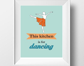 This Kitchen is for Dancing, Kitchen Art, Kitchen Wall Art, Typography Posters, Quote Art, Modern Wall Art, Kitchen Posters, Kitchen Prints