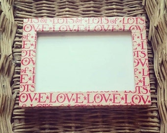 Photo frame~picture frame~6x4~ decoupage~love~Emma Bridgewater~Cath Kidston~shabby chic~gift for her~home~collector~vintage~mum~birthday