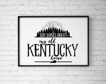 My Old Kentucky Home Typography Poster Print, Home Decor, Office Decor, Kentucky Poster Print