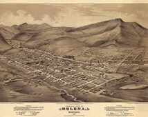 City of Helena, Lewis and Clark County, Montana 1875 MT.  Helena, C. K. Wells., Vintage reproduction map.  Varies sizes available.