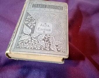 Vintage Orange Blossoms Book 1871 Alta edition
