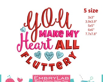 Machine Embroidery Design Valentin Lettering You Make My Heart All Fluttery (16099)
