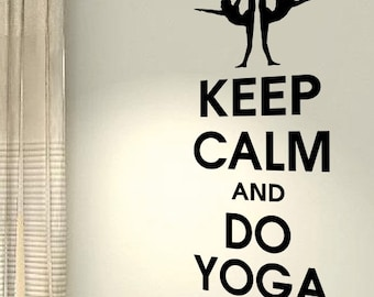 Keep Calm And Do Yoga Workout Motivational Fitness Gym Life workout  Quote wall vinyl decals stickers DIY Art Decor Bedroom Home