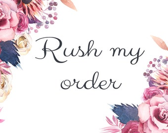 ADD ON- Rush my order