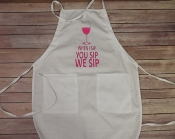 Apron for women When I Sip Cool Funny All color Print