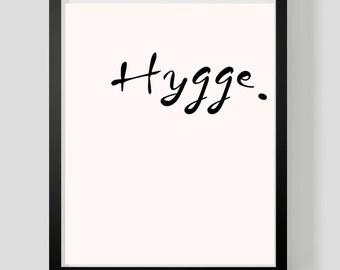 Scandinavian Art Print, Modern Art Print, Minimalist Poster: Hygge Print