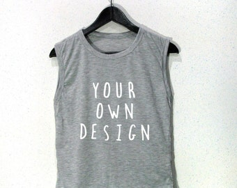 Create your own tank top girl and Women Top Custom Tank Top Personalized tank top Gym Tank Top girl tank top grey tank top S M L XL 2XL 3XL