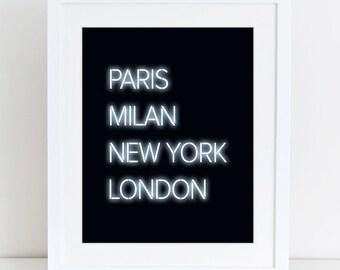 Paris Milan New York London, Modern print, Neon, Fashion art, Quote art, Digital art, Printable art, Digital poster Instant Download 8x10