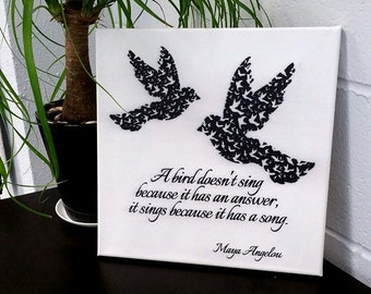 "Wrap Canvas Print 12"" x 12"" Maya Angelou Quote wall art Home Decor, Modern Living, Room Art,  The Bird Doesn't Sing Because it Has an Answer"