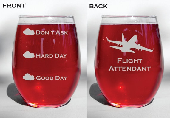 Personalized Custom Engraved Flight Attendant Good Day, Hard Day, Don't Ask Funny Stemless Wine Glass, Beer Mug, Pilsner Glass, Coffee Mug