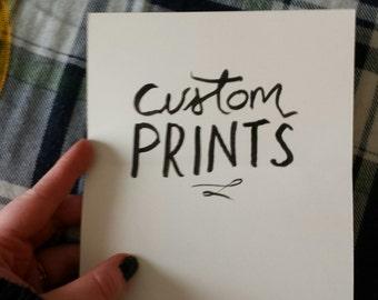 Your Custom Print!