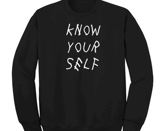 Know  your self DRAKE INSPIRED Crewneck Sweater