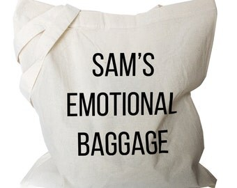 Emotional Baggage Tote Bag -  Tote Personalized - Shop Tote - Canvas Bag