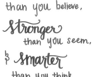 Stronger, Smarter, Braver