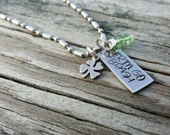 Hand Stamped Necklace - Erin Go Bragh - Irish Heritage Necklace