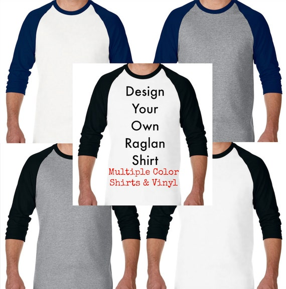 Design your own raglan shirt custom t shirt design for Custom raglan baseball shirt