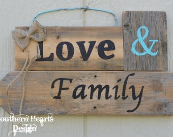 Love and Family Sign