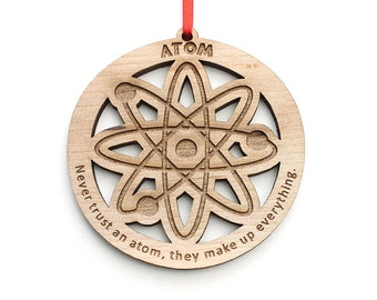 Atom Ornament - Science humor gift for Chemistry and Physics Students and Teachers - Get Your Geek On