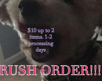 Please rush my order! I need it fast, i'm in a hurry, procrastinate, gifts in a hurry, last minute gifts