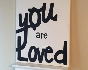 You Are Loved Canvas Painting