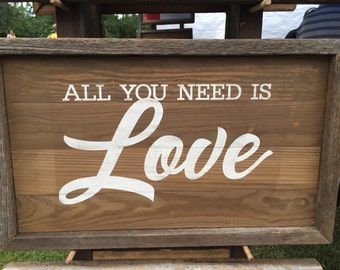 """Handmade Sign """"All You Need is Love"""""""