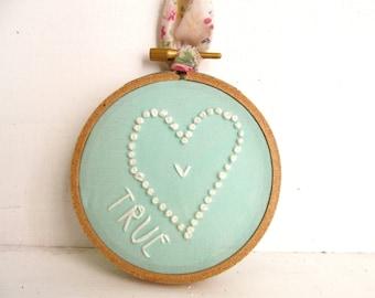 True Love 3 in Embroidery Hoop