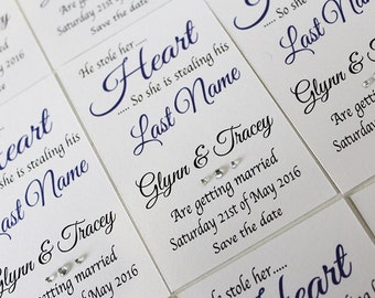 "50 ""he stole her heart so she is stealing his last name..."" cards Personalised Magnetic Wedding Save the Date and envelopes"