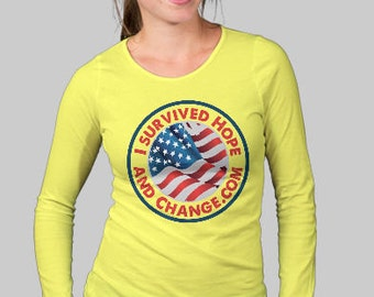 Women's Long Sleeve I Survived Hope and Change Tee Shirt