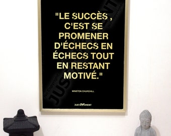 """French Touch Art, inspirational quote and motivating JUSTAMOMENT - """"The success..."""" (Instant Download for posters/paintings)"""