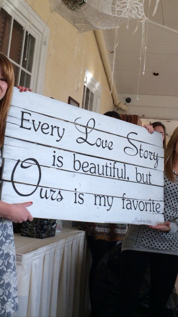 Large Rustic Pallet Sign Every Love Story Is Beautiful ...
