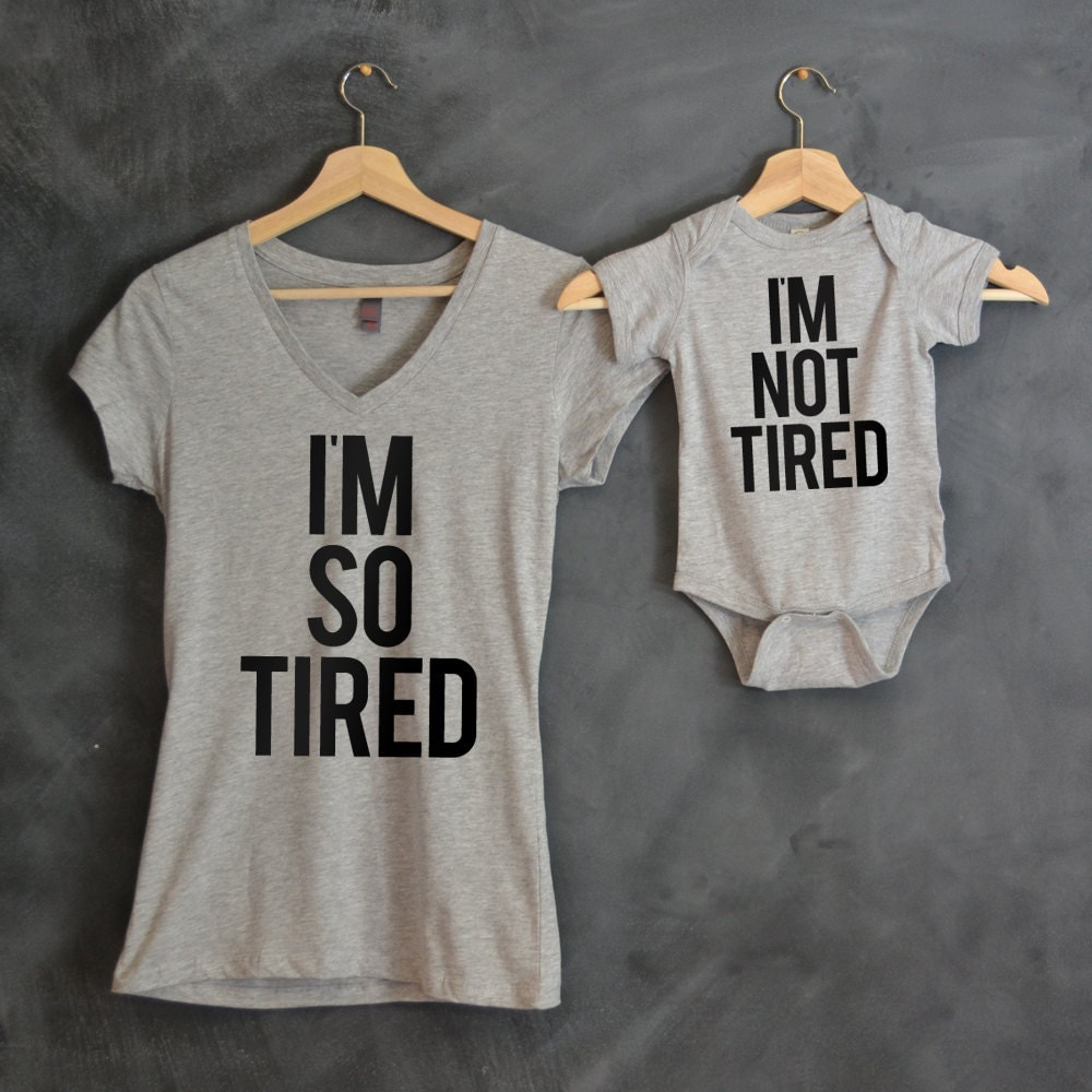 I'm So Tired I'm Not Tired T-shirt Package Mom