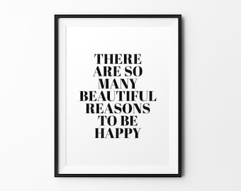 Beautiful reasons - quote print black and white typography print inspirational print typography poster motivational print wall decal art