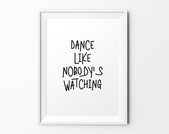 Dance - quote print black white typography print inspirational print typography poster motivational print wall decal art