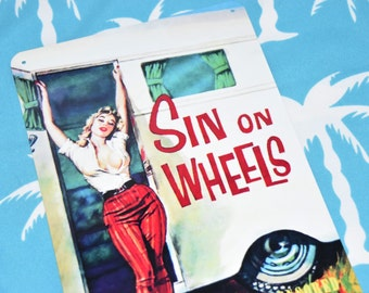 Sin on Wheels TIN SIGN vintage caravan Trailer trash ART pin up Camper trailer Glamping Australian made camping metal print 30x20cm